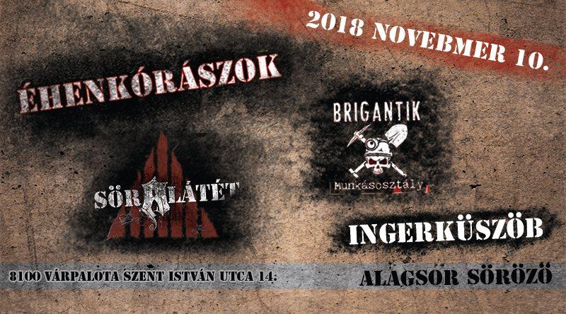 2018 November 10 - Várpalota- Alagsor söröző - Éhenkórászok, Söralátét, Brigantik, Ingerküszöb