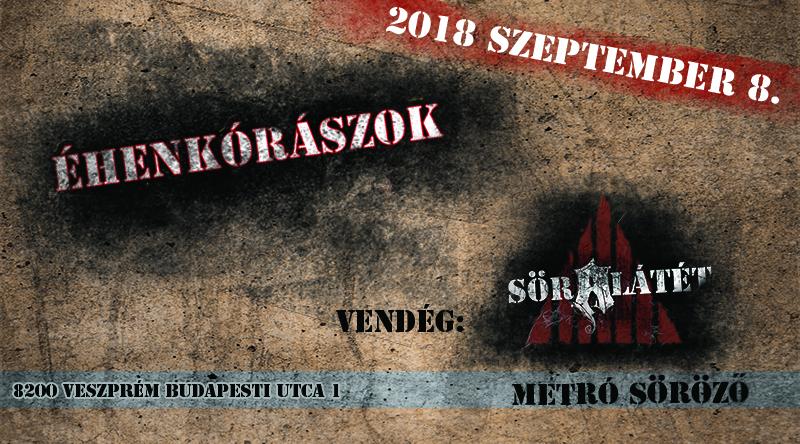 2018.szeptember 8 Veszprém METRO Söröző, Söralátét, Éhenkórászok - https://soralatet.com